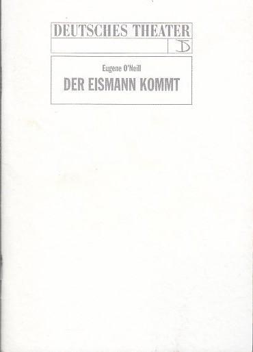 Der Eismann kommt. Regie : Rolf Winkelgrund.: Eugene O 'Neill.
