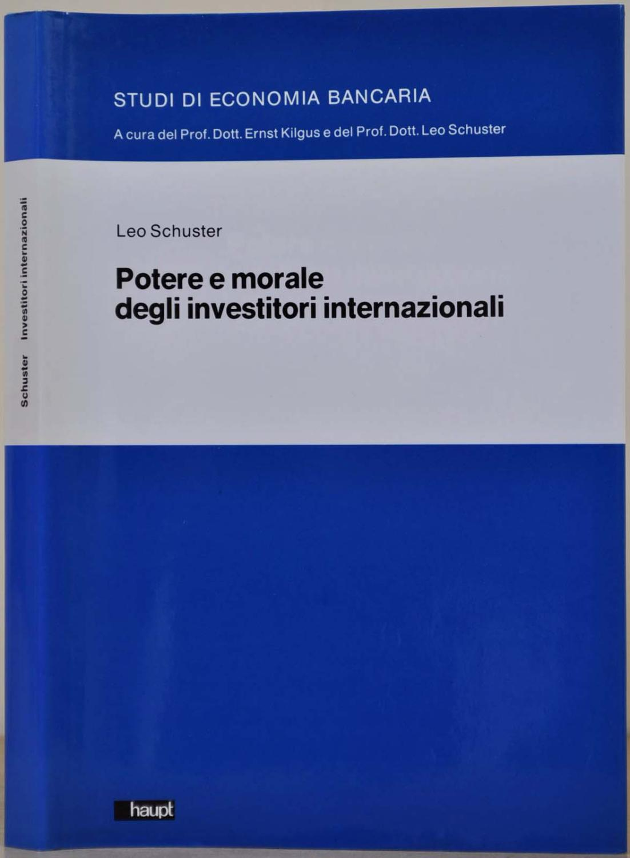 Potere e morale degli investitori internazionali: Schuster, Leo