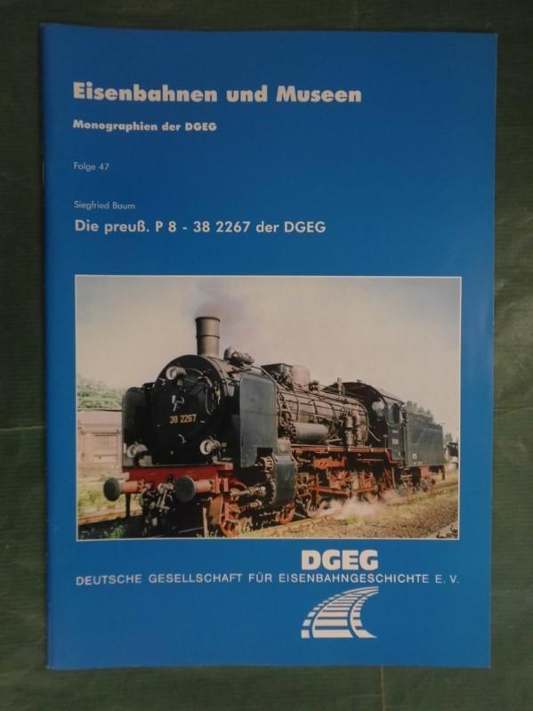 Die preussische P 8 - 38 2267: Baum, Siegfried