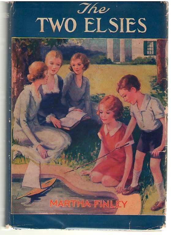 The Two Elsies - Finley, Martha