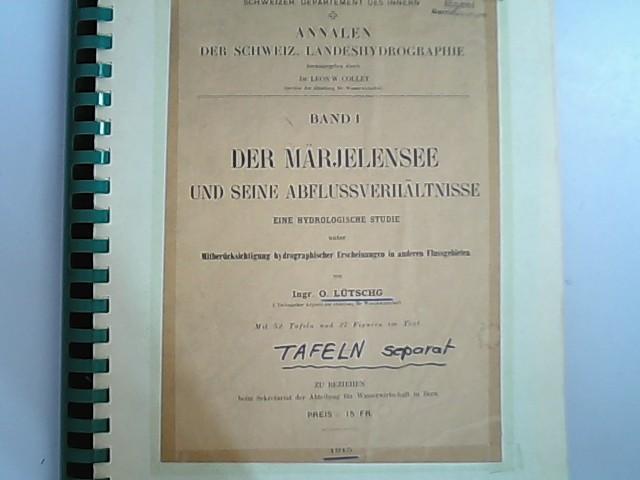 Der Märjelensee und seine Abflussverhältnisse : eine: Lütschg, O.: