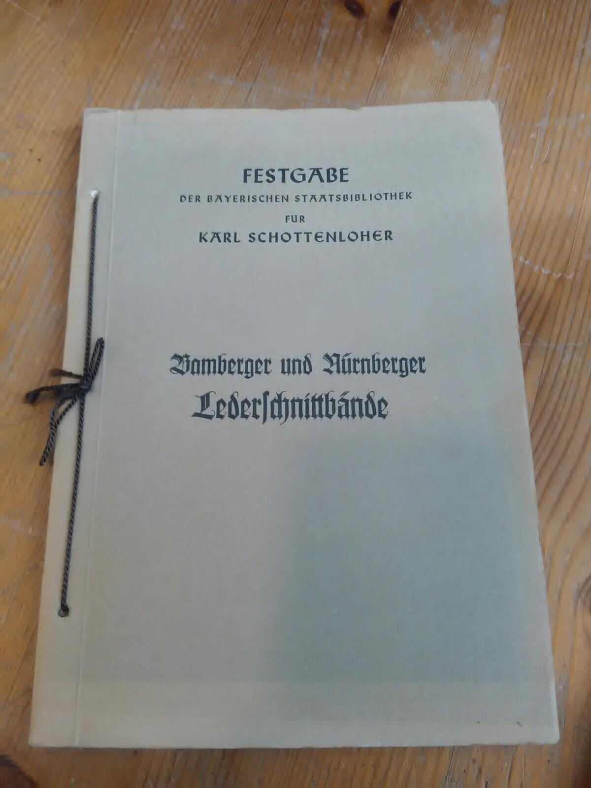 Festgabe der Bayerischen Staatsbibliothek für Karl Schottenloher.: Geldner, Ferdinand: