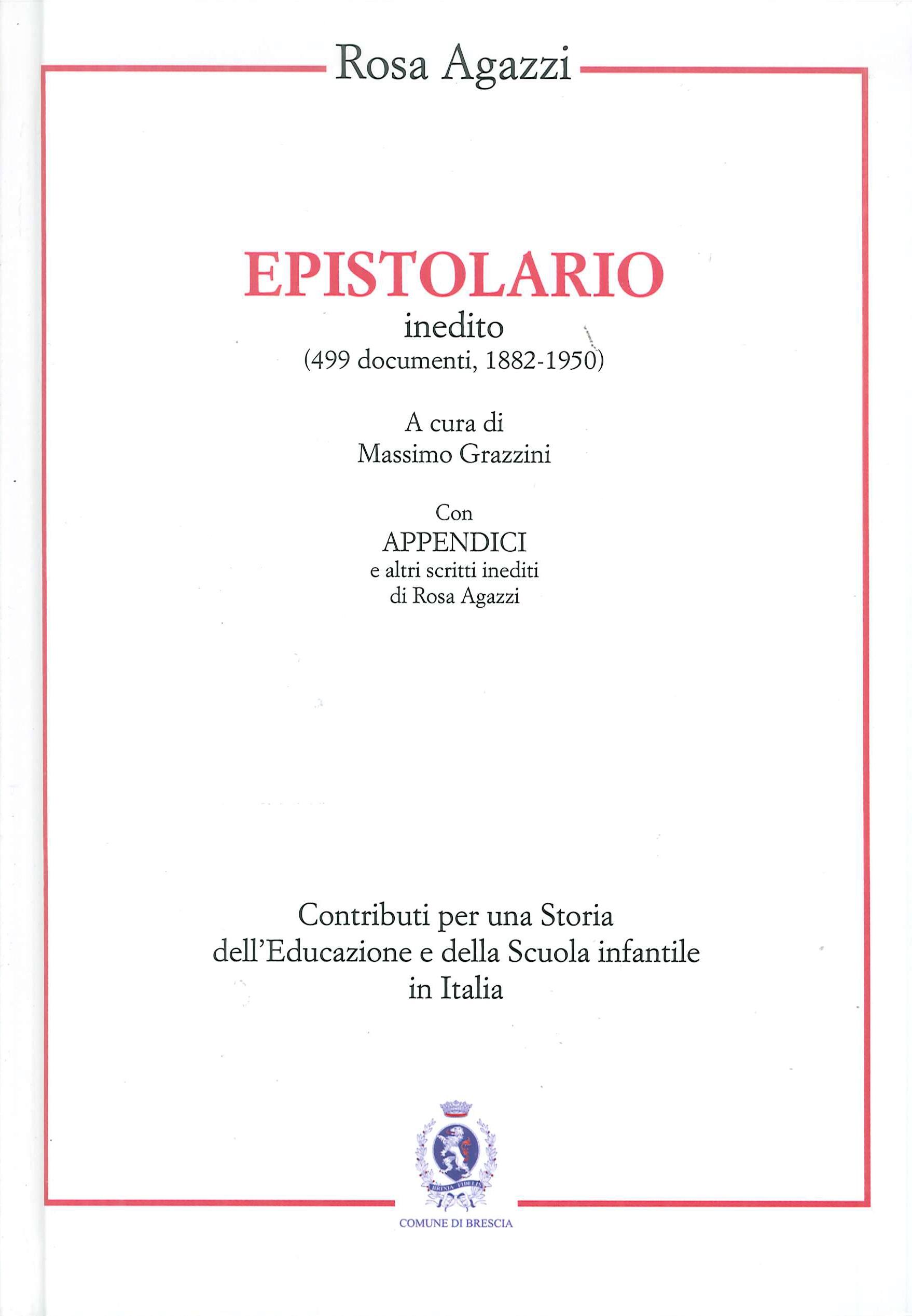 Rosa Agazzi. Epistolario inedito. 1882-1950
