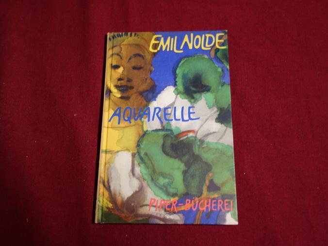 AQUARELLE.: Nolde Emil; [Hrsg.]: