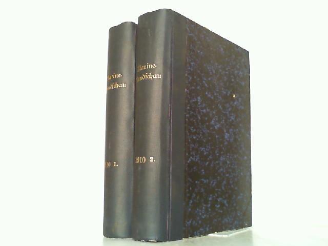 Marine-Rundschau. 21. Jahrgang 1910 in 2 Bänden: Kaiserliche Marine: