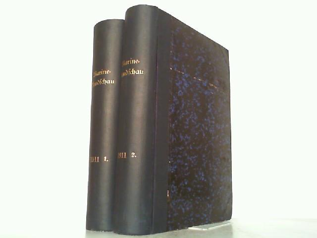 Marine-Rundschau. 22. Jahrgang 1911 in 2 Bänden: Kaiserliche Marine: