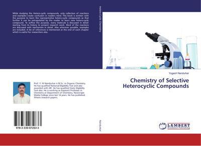 Chemistry of Selective Heterocyclic Compounds: Yogesh Nandurkar