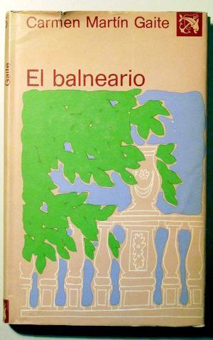 El Balneario Destino 1977 1ª Edición Parcial By Martin Gaite Carmen Llibres Del Mirall