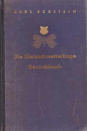 Die Kleinschmetterlinge Deutschlands: Eckstein, K.