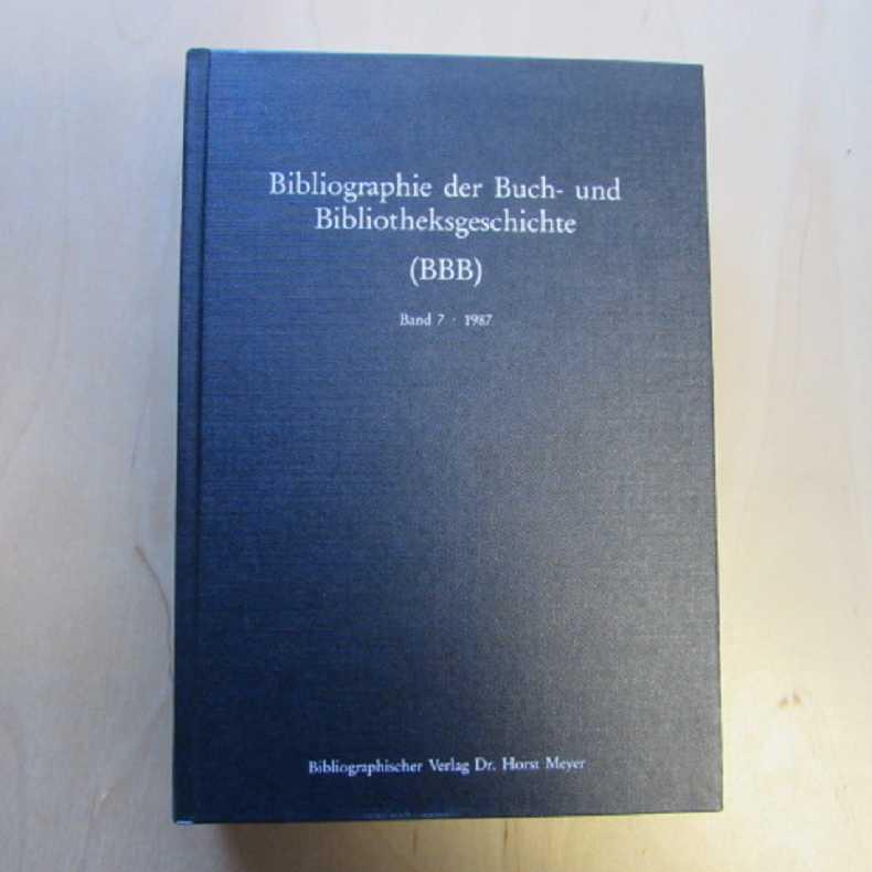 Bibliographie der Buch- und Bibliotheksgeschichte (BBB) -: Meyer, Horst: