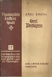 Drei Predigten.: Barth, Karl: