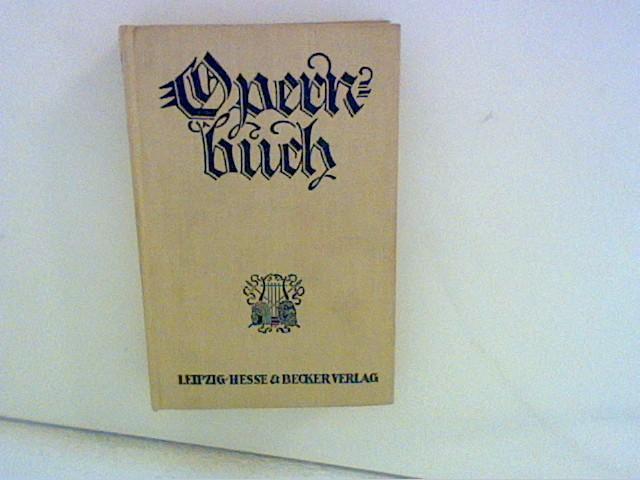 Das Opernbuch: Kapp, Julius: