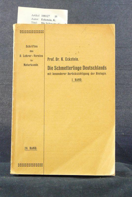 Die Schmetterlinge Deutschlands - mit besonderer Berücksichtigung: Eckstein, K.
