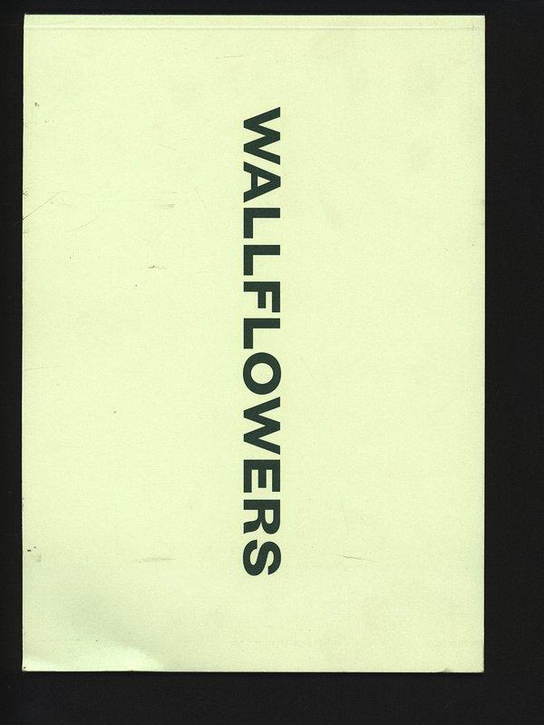wallflowers - katalog zur ausstellung im kunsthaus: Bezzola, Tobia: