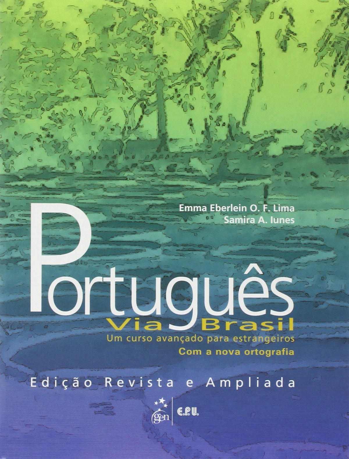 Português Via Brasil - Livro de Texto - Eberlein Lima, Emma