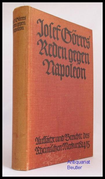 Reden gegen Napoleon. Aufsätze und Berichte des: Görres, Joseph von: