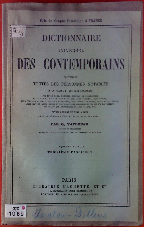Dictionnaire Universel Des Contemporai.: G. Vapereau