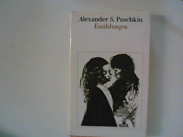 Erzählungen.: Puschkin, Alexander:
