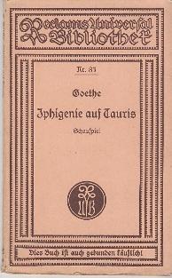 Iphigenie auf Tauris.: J. W. v.