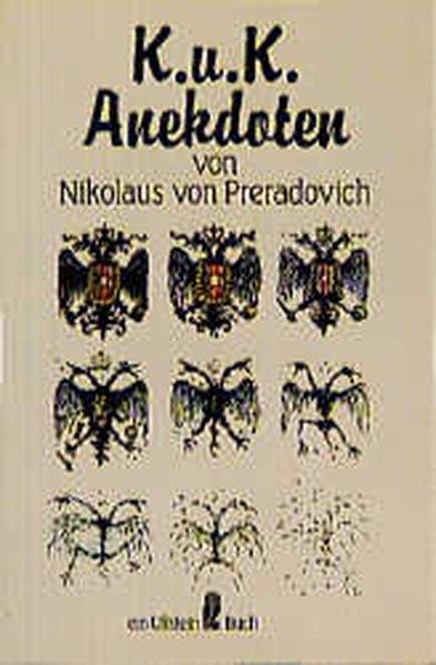 K. u. k. Anekdoten: von Preradovich, Nikolaus: