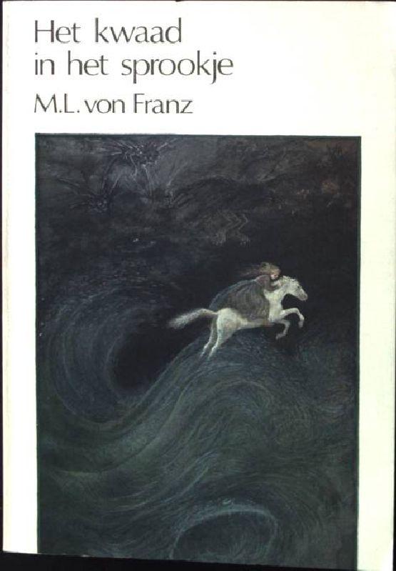 Het kwaad in het sprookje: Franz, Marie-Louise von:
