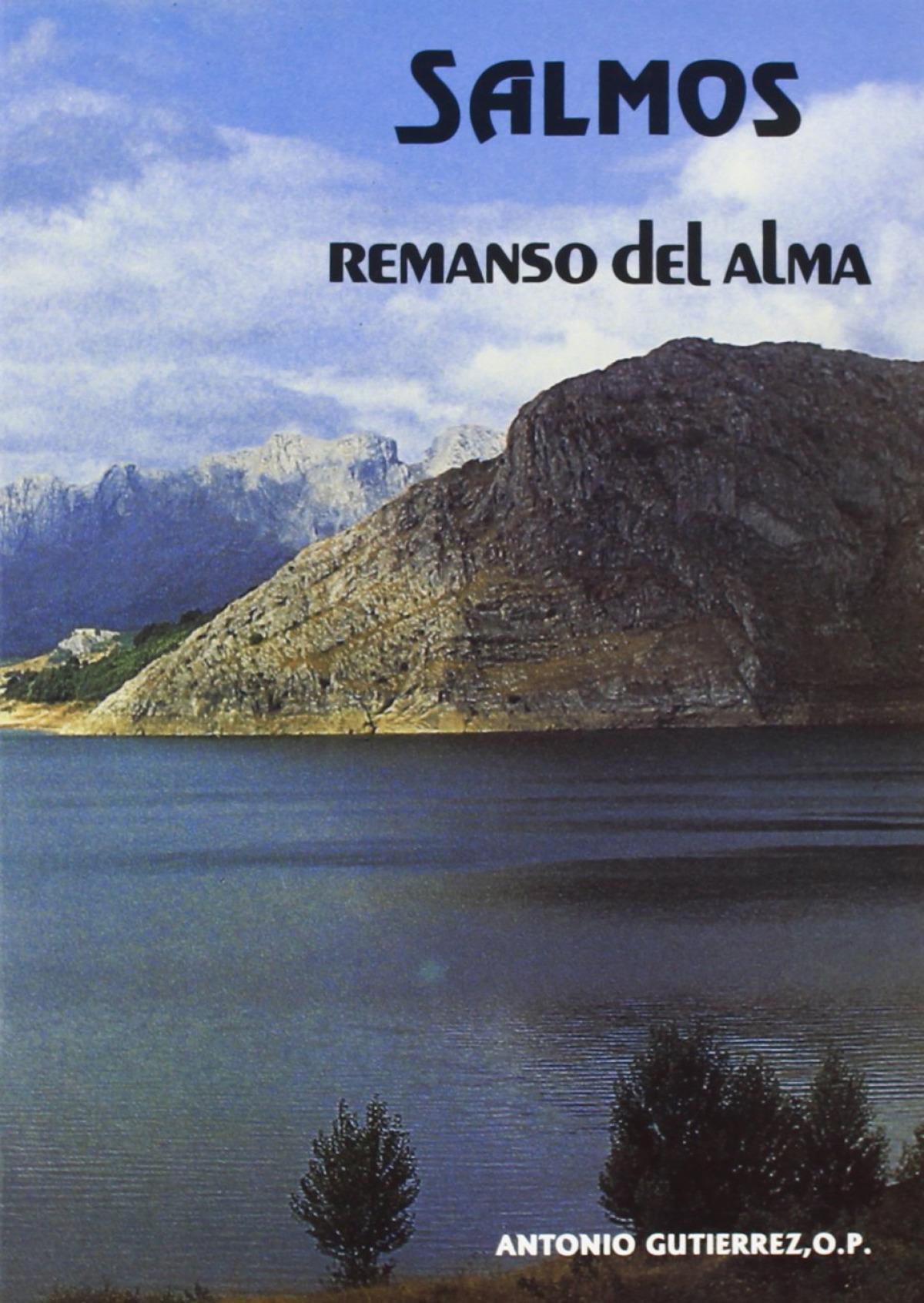 Salmos: remanso del alma - Gutiérrez, Antonio