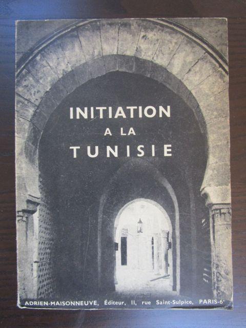 Initiation a la Tunisie.: Basset, A. u.