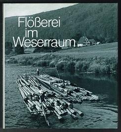 Flösserei im Weserraum: Leben und Arbeiten in: Borger-Keweloh, Nicola und