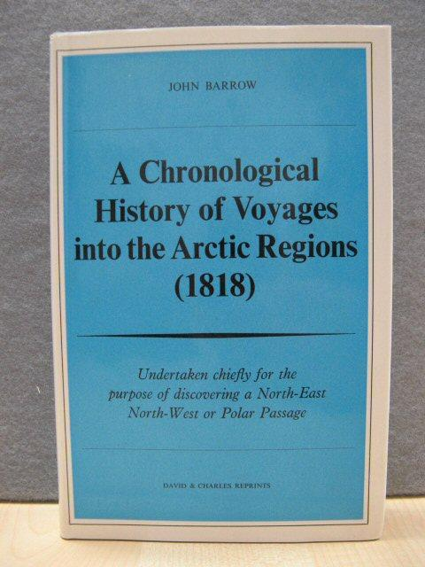 A Chronological History of Voyages into the: Barrow, John