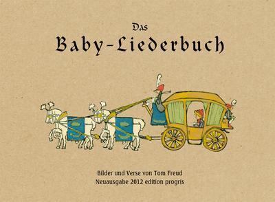 Das Baby-Liederbuch : Bilder und Verse: Tom Seidmann-Freud