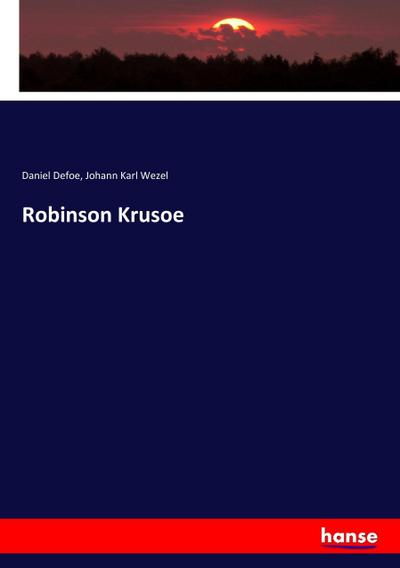 Robinson Krusoe: Daniel Defoe