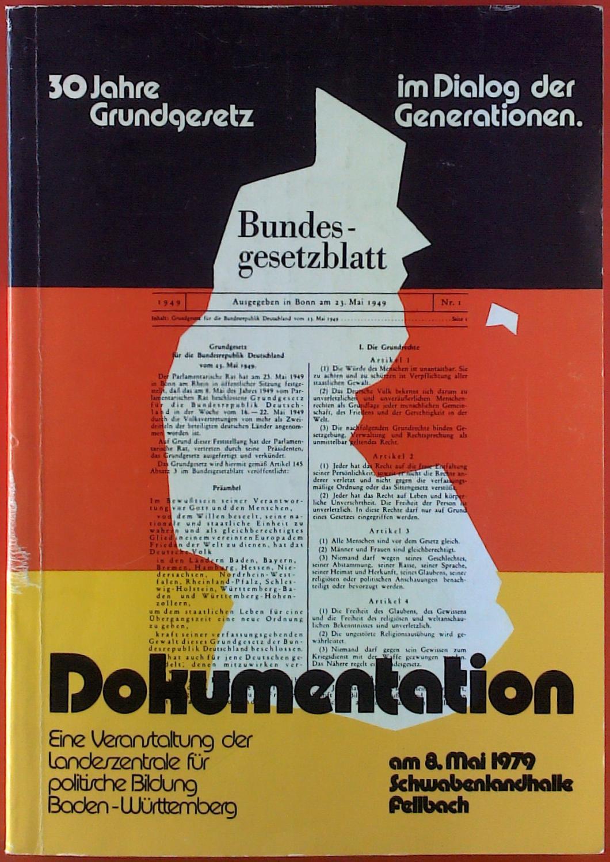 30 Jahre Grundgesetz im Dialog der Generationen.: Siegfried Schiele