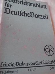 Nachrichtenblatt für Deutsche Vorzeit 13. Jahrgang Heft: Jahn, Martin:
