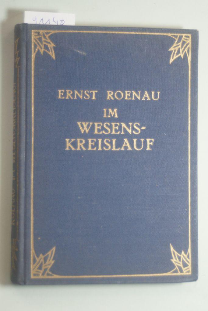 Im Wesenskreislauf. Zwei indische Erzählungen. Mit Buchschmuck: Roenau, Ernst: