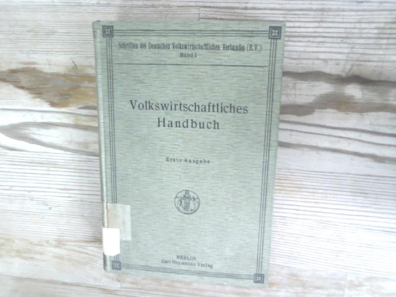 Volkswirtschaftliches Handbuch. Ein Führer durch alle Gebiete: Krueger, Hermann Edwin