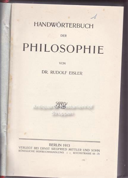 Handwörterbuch der Philosophie.,: Eisler, Dr. Rudolf