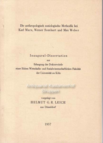 Die anthropologisch soziologische Methodik bei Karl Marx,: Leich, Helmut G.