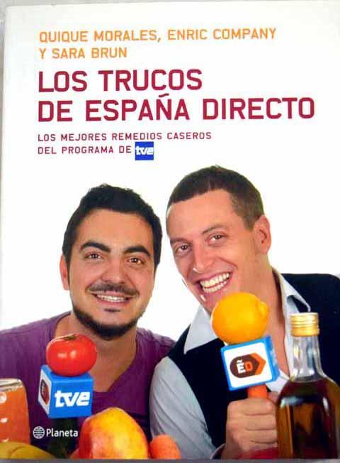 Los trucos de España Directo: los mejores remedios caseros del programa de TVE - Morales, Quique