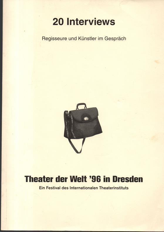 20 Interviews. Regisseure und Künstler im Gespräch.: Theater der Welt