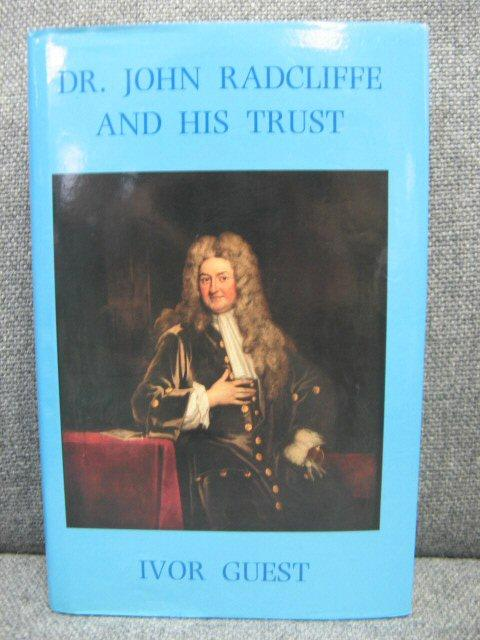 Dr. John Radcliffe and His Trust: Guest, Ivor