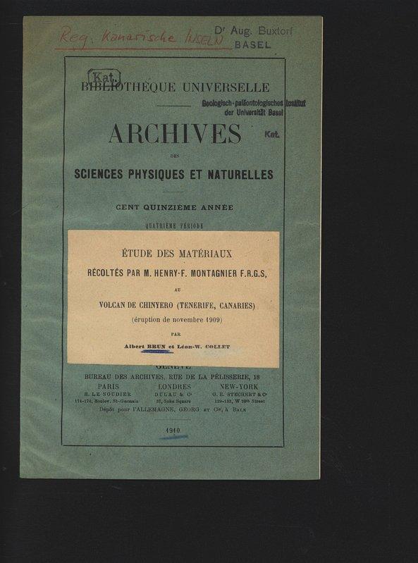 Etude des materiaux recoltes par M. Henry-F.: Brun, Albert und