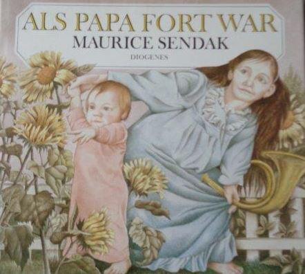Als Papa fort war: Sendak, Maurice: