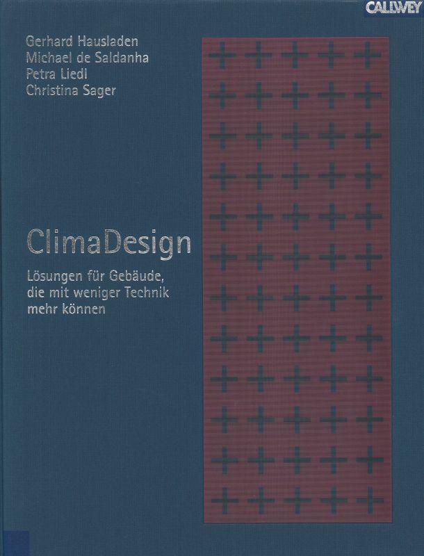 ClimaDesign Lösungen für Gebäude die mit weniger: Hausladen, Gerhard, Michael