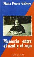 MEMORIA ENTRE EL AZUL Y EL ROJO. - GALLEGO MARTÍNEZ,, MARÍA TERES