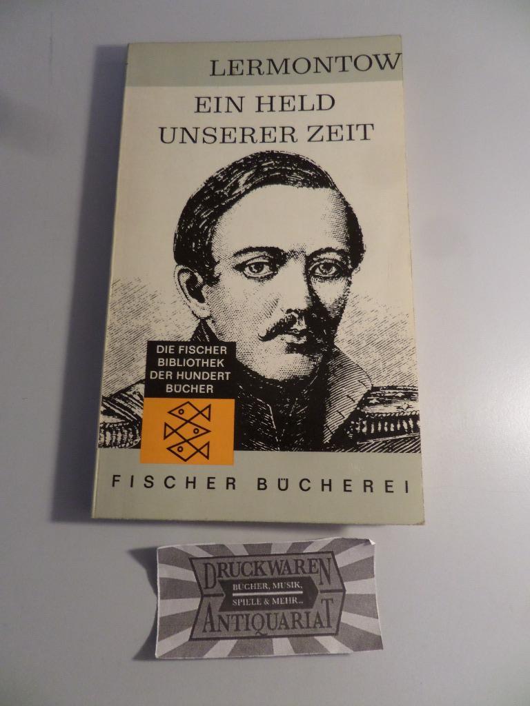 Ein Held unserer Zeit. Deutsch von Arthur: Lermontow, Michail: