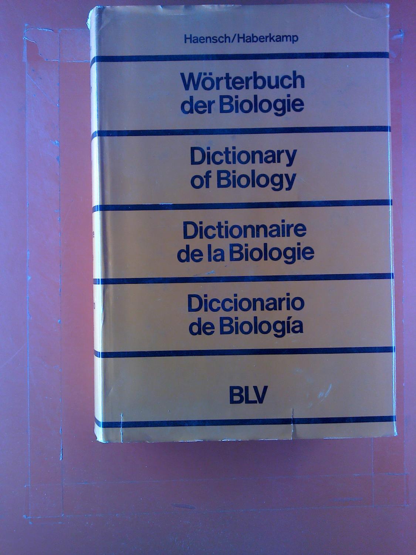 Dictionnaire de la biologie : anglais, allemand,: Günther Haensch