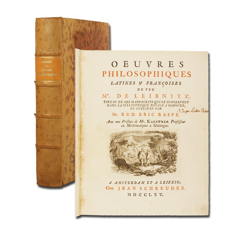 Oeuvres philosophiques latines & francoises. Publiées par: Leibniz, (Gottfried Wilhelm