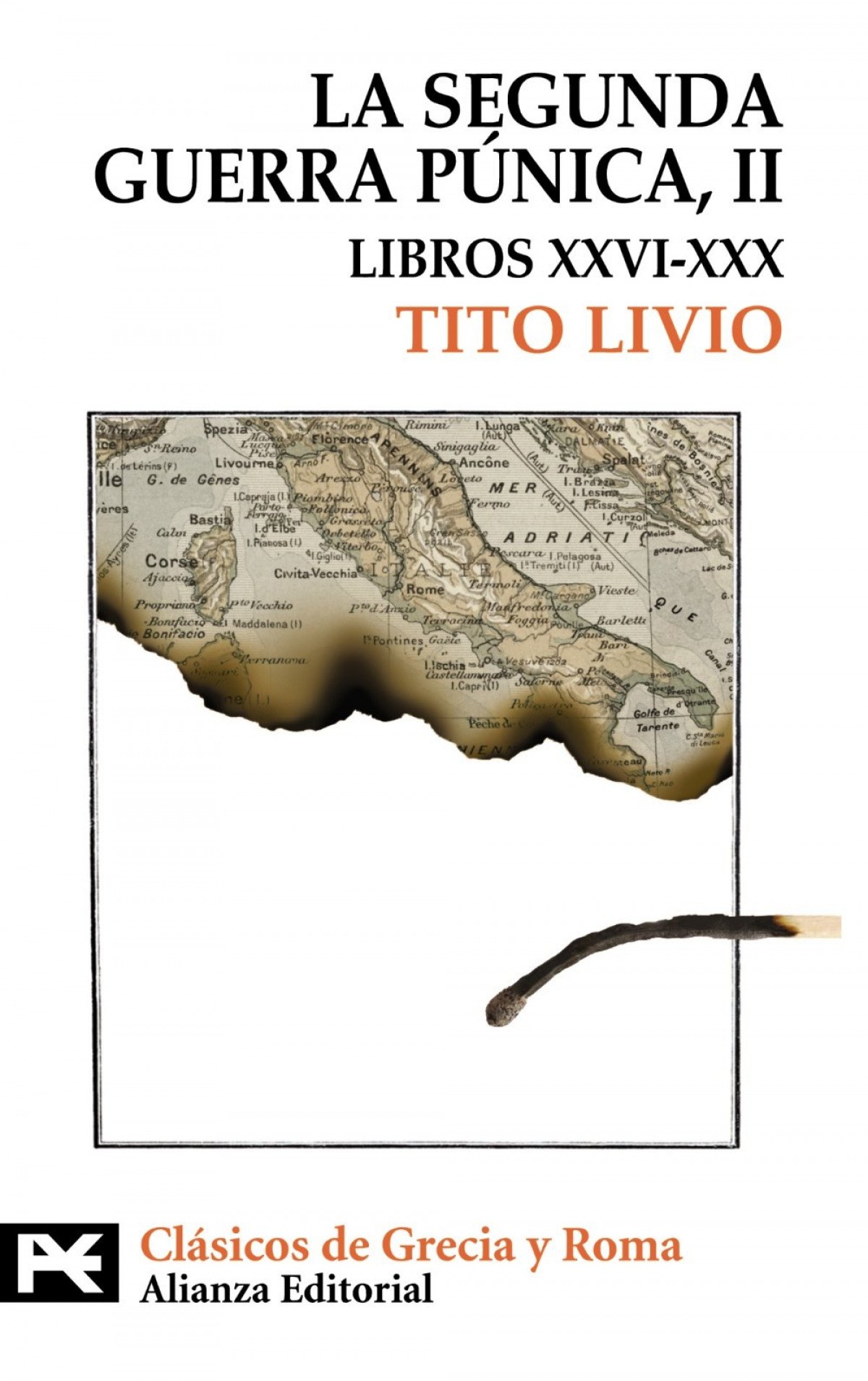 La segunda guerra púnica - Livio, Tito