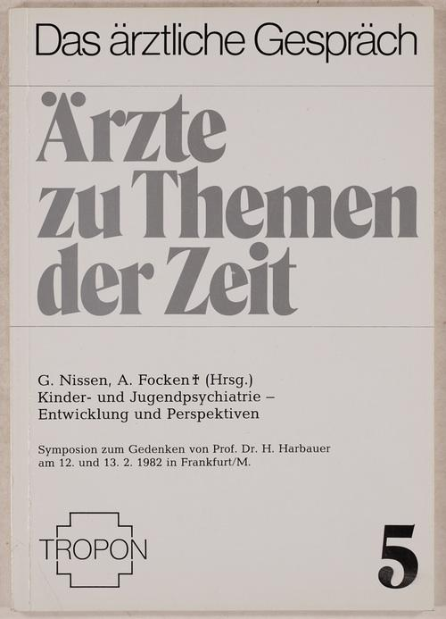 Kinder- und Jugendpsychiatrie. Entwicklung und Perspektiven. Symposium: Harbauer, Hubert: =