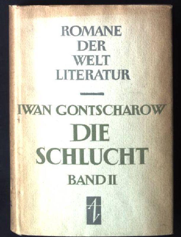 Die Schlucht, Band 2 Romane der Welt: Gontscharow, Iwan: